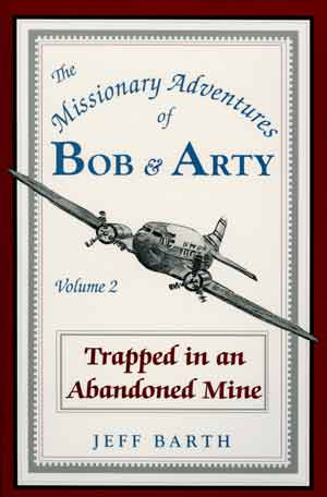 Bob & Arty Series No. 2: Trapped in an Abandoned Mine