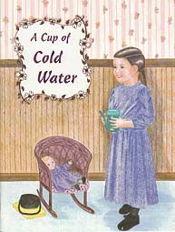 Little Jewel Book: A Cup of Cold Water NEW!!!