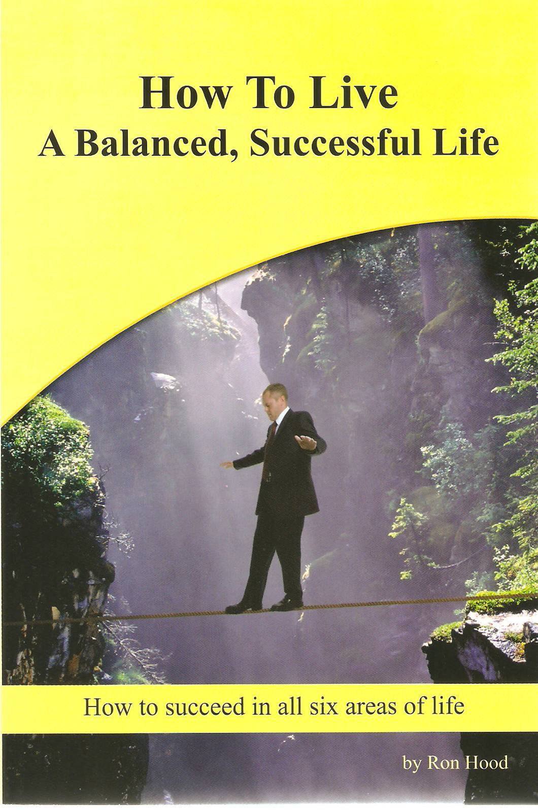 How to Live a Balanced, Successful Life