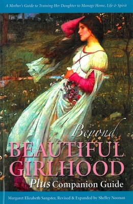 Girls: Beyond Beautiful Girlhood Plus Companion Guide