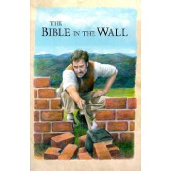 Character Building Collection: Bible in the Wall