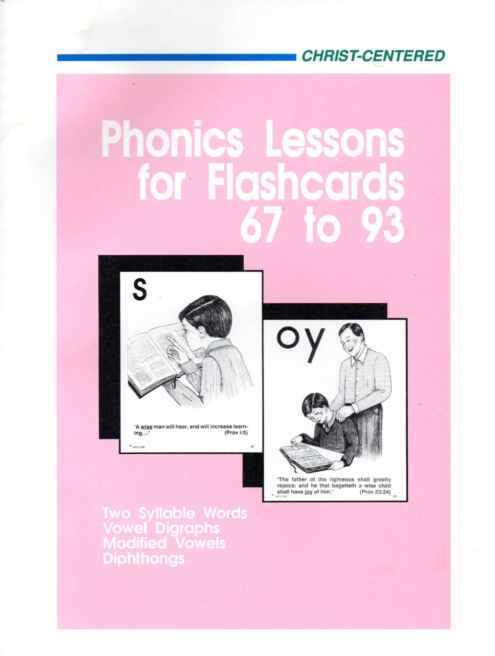 Christ-Centered Phonics Lessons for Flashcards 67-93: Level C:2
