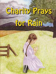 Little Jewel Book: Charity Prays for Rain NEW!!!