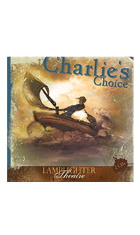 Charlie's Choice Dramatic Audio