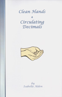 Clean Hands and Circulating Decimals