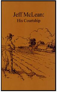 Courtship Series 2: Jeff McLean: His Courtship NEW!!!