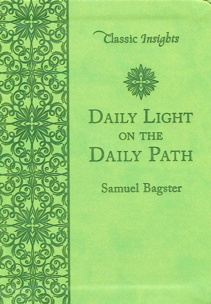Daily Light On The Daily Path KJV