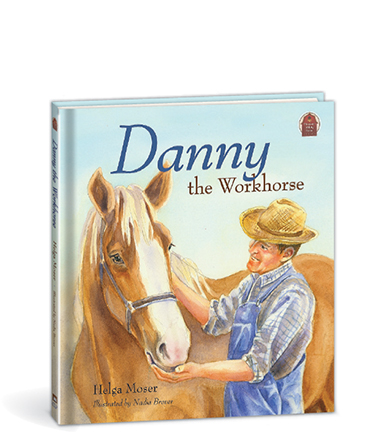 Pleasant Valley Farm Series: 1. Danny the Workhorse