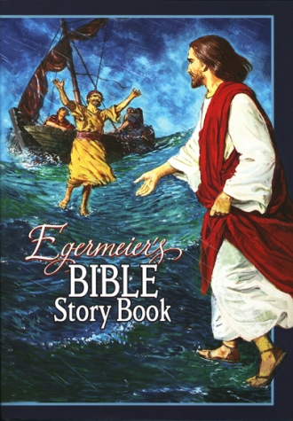 Egermeier's Bible Story Book Hardcover