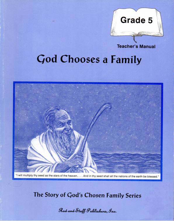 Grade 5 Bible: God Chooses a Family TEACHER USED