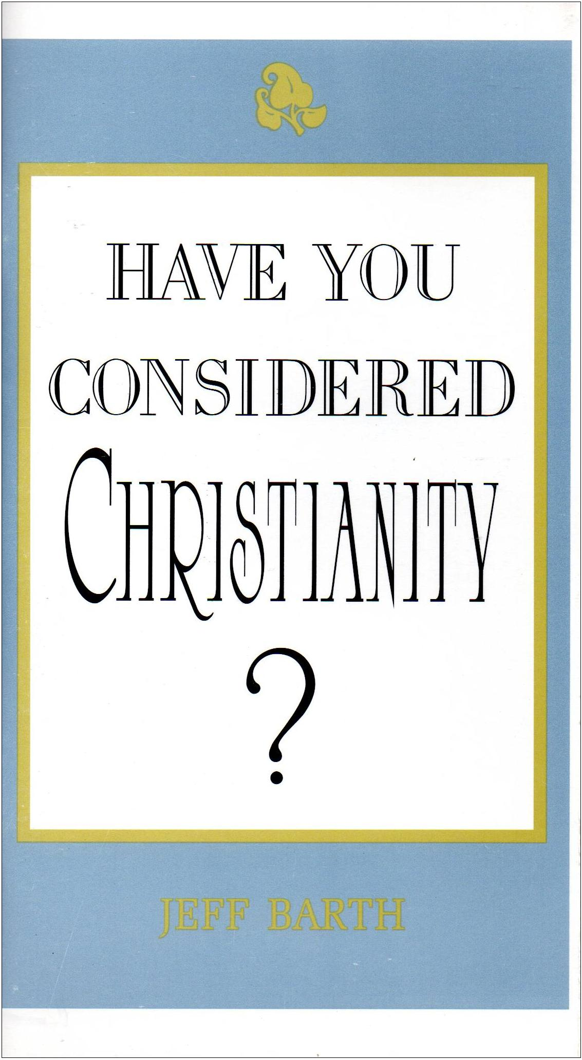 Booklet: Have You Considered Christianity?