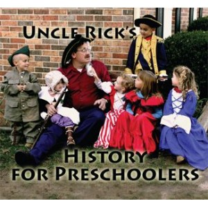 Ages 4-6: Uncle Rick's History for Preschoolers CD Album