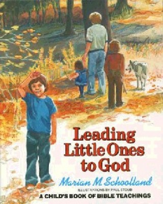 Ages 4-10: Leading Little Ones to God