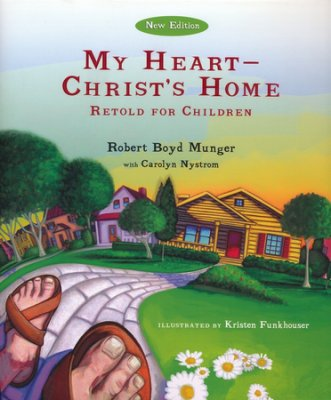 My Heart - Christ's Home (Retold for Children) NEW!!!