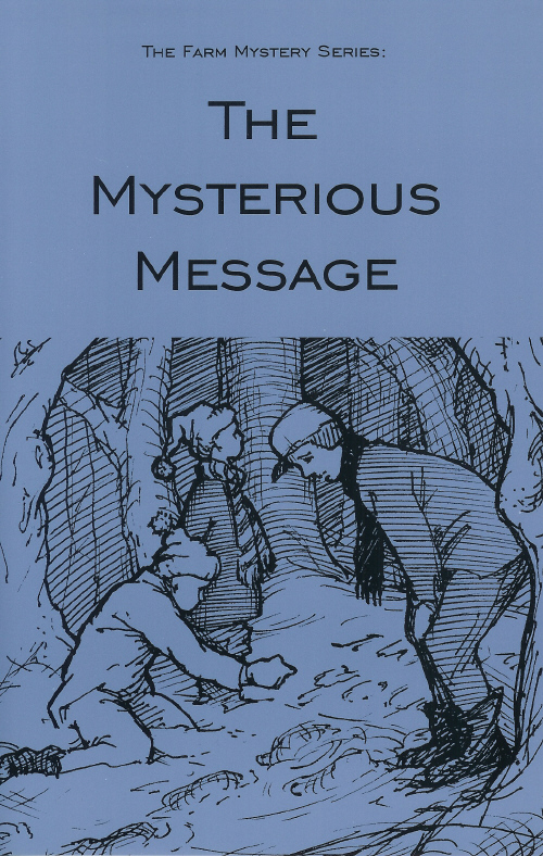 Farm Mystery Series: 02.The Mysterious Message