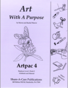 Art With a Purpose: Grade 4 Artpac