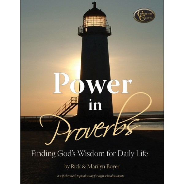 High Schoolers: Power in Proverbs Bible Study NEW!!!