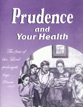 Miller Family Series: Prudence and Your Health