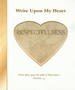 Write Upon My Heart: Respectfulness Character Book