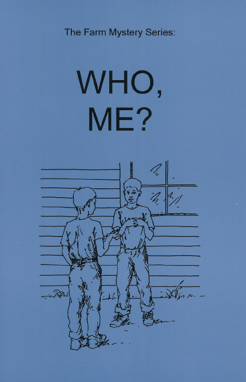 Farm Mystery Series: 04.Who, Me?