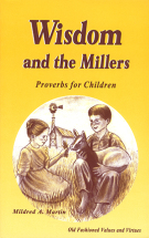 Miller Family Series: Wisdom and the Millers