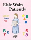 Little Jewel Book: Elsie Waits Patiently
