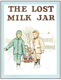 Little Jewel Book: The Lost Milk Jar