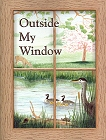 Little Jewel Book: Outside My Window