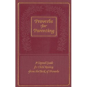 Proverbs for Parenting - KJV
