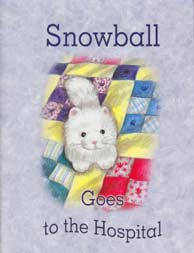 Little Jewel Book: Snowball Goes to Hospital
